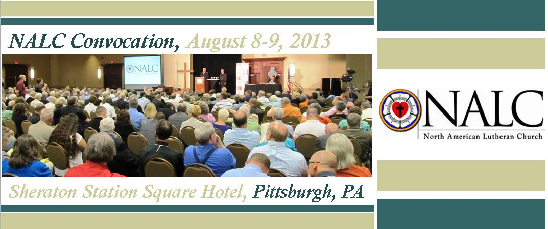 NALC Convocation, August 8-9, 2013, Pittsburgh PA
