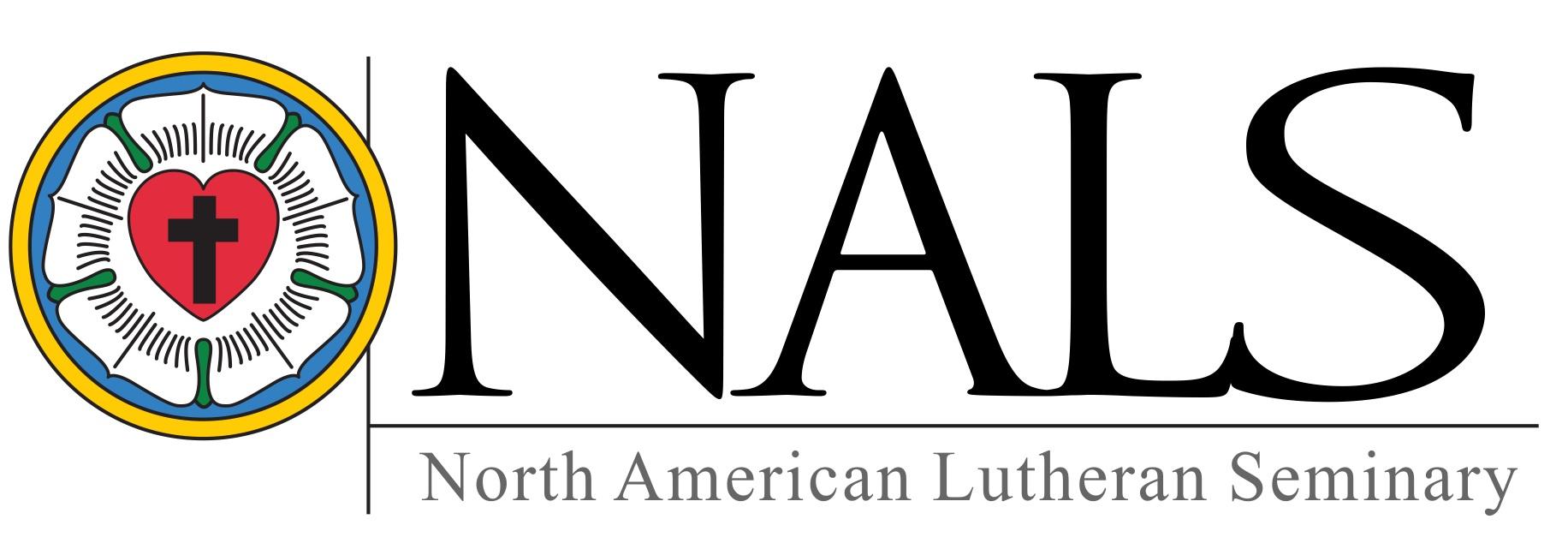 North American Lutheran Seminary Nals North American Lutheran Church