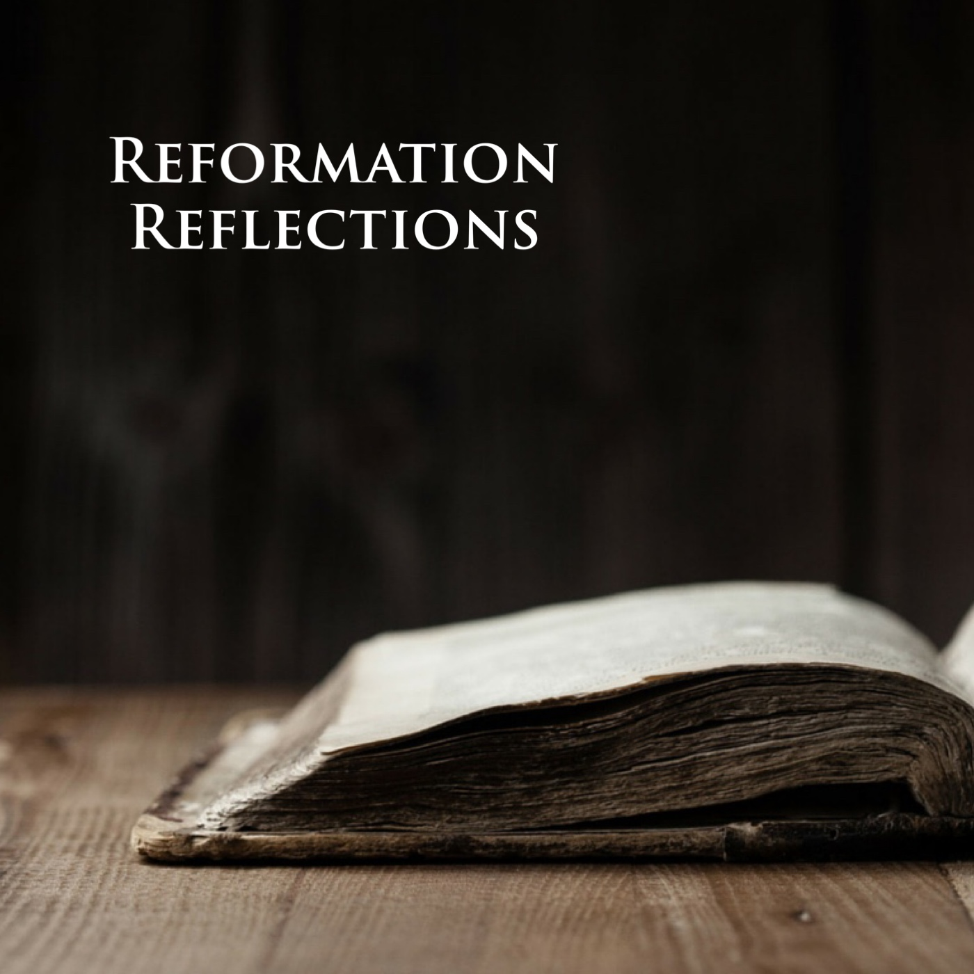 Reformation Reflections