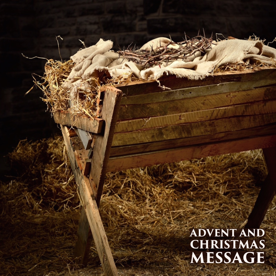 Advent and Christmas Message
