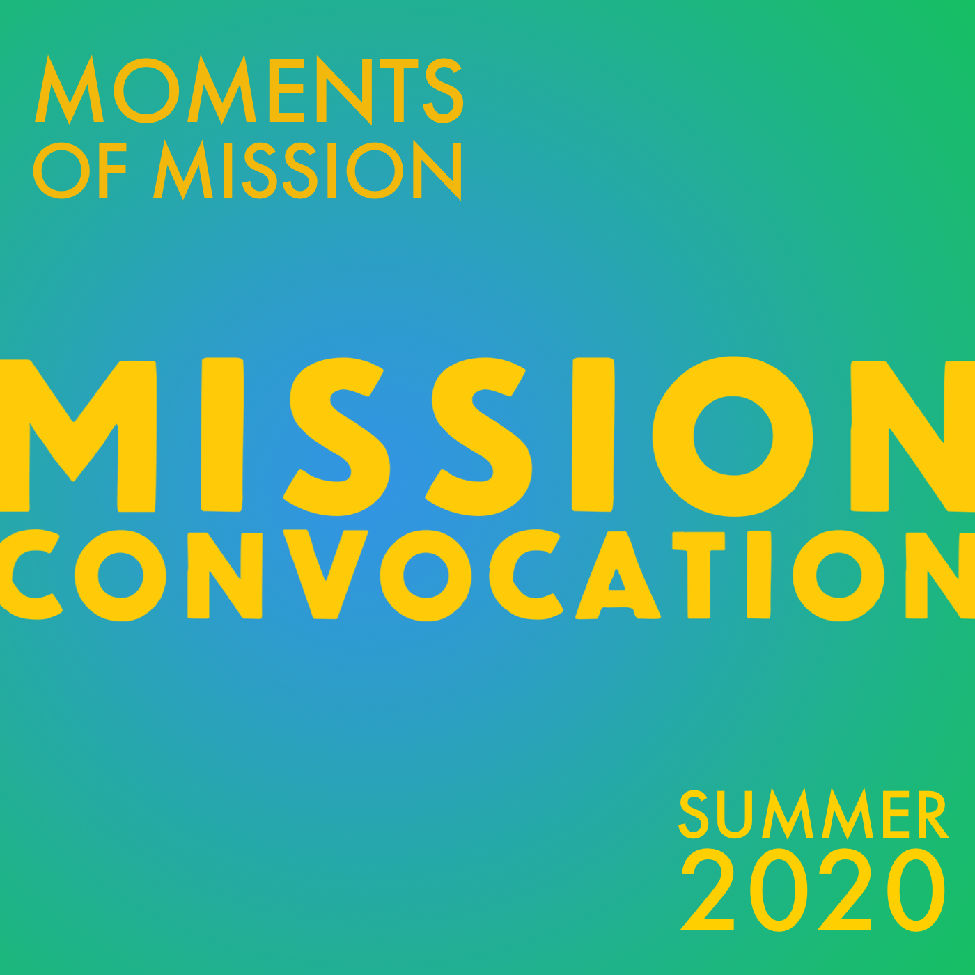 Moments of Mission – June 29th