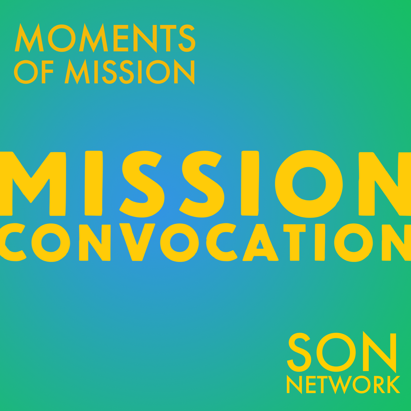 Moments of Mission – SON Network