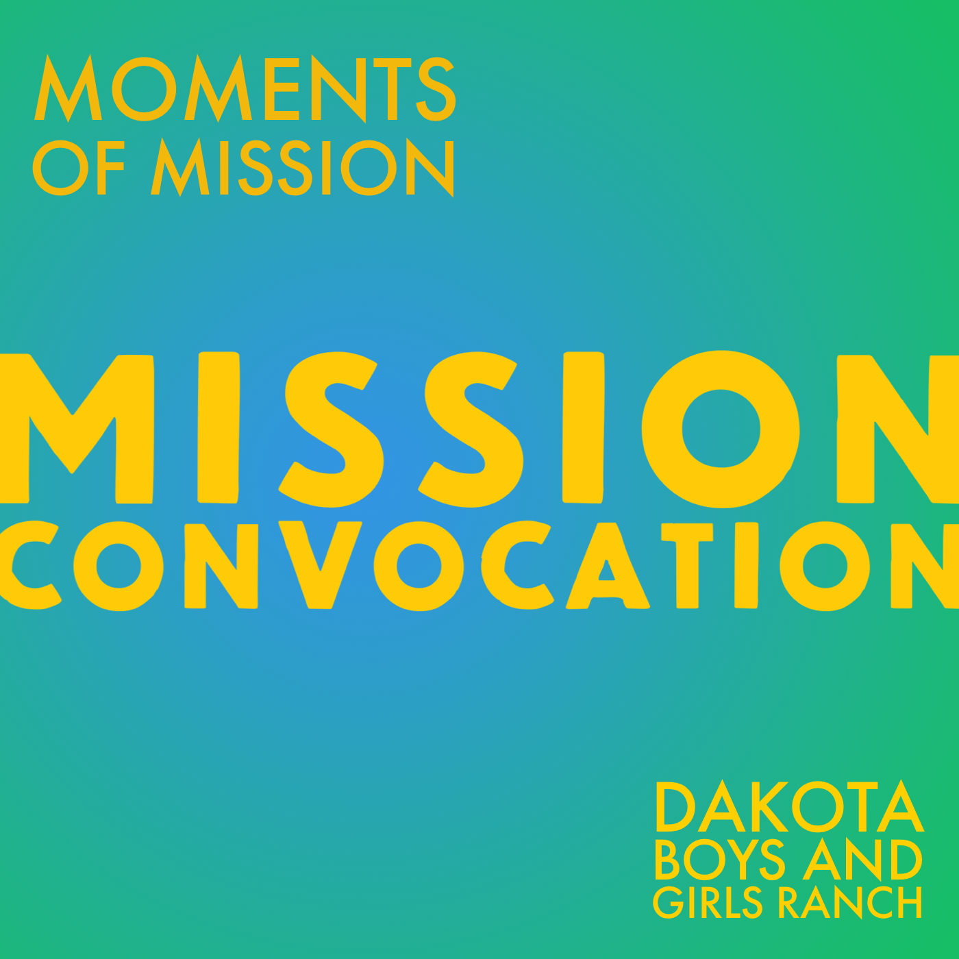 Moments of Mission – Dakota Boys and Girls Ranch